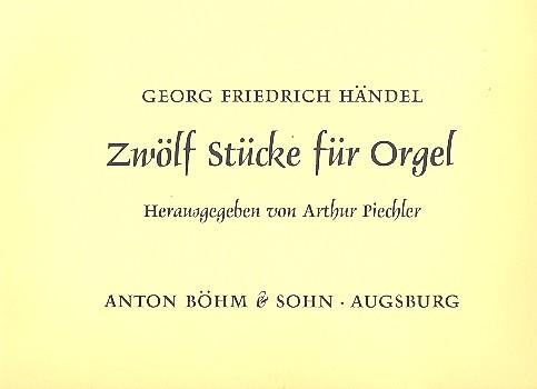 12 Stücke: für Orgel