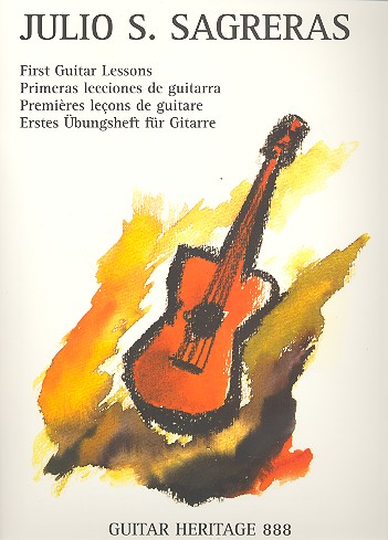 Sagreras, Julio S. - First guitar lessons : A fully