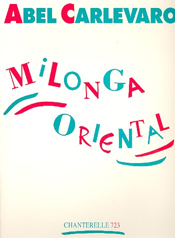 Milonga oriental: for guitar solo