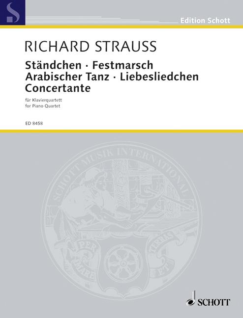 Strauss, Richard - Ständchen, Festmarsch, Arabischer Tanz,