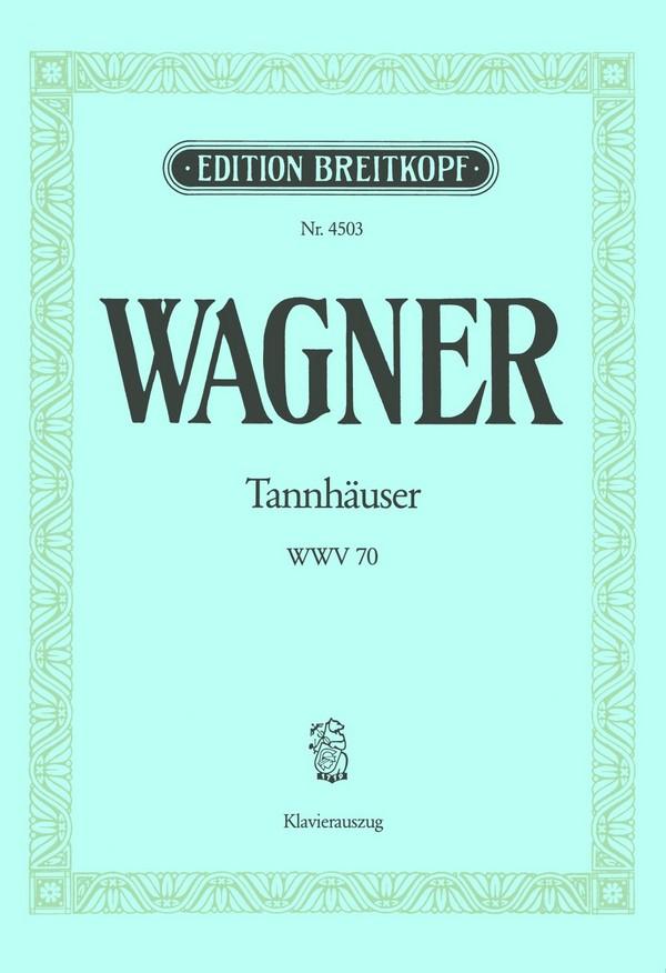 Wagner, Richard - Tannhäuser : Klavierauszug (dt/en)