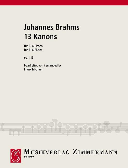 Brahms, Johannes - 13 Kanons op.113 : für 3-6 Flöten