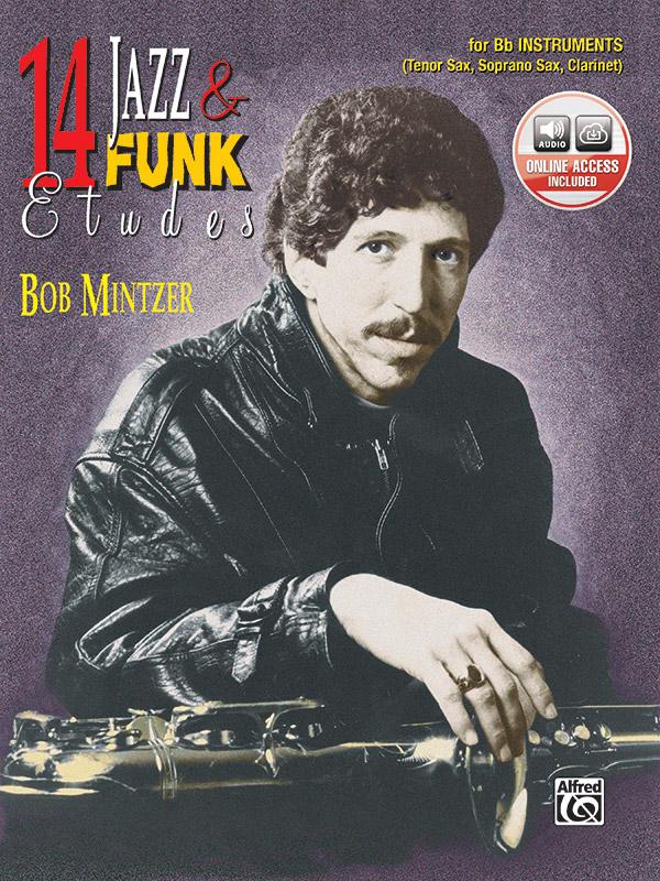 Mintzer, Bob - 14 Jazz and Funk Etudes (+CD):