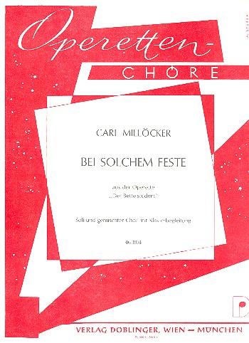 Bei solchem Feste: Soli und gemischter Chor mit Klavierbegleitung