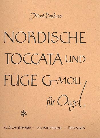 Drischner, Max - Nordische Toccata und