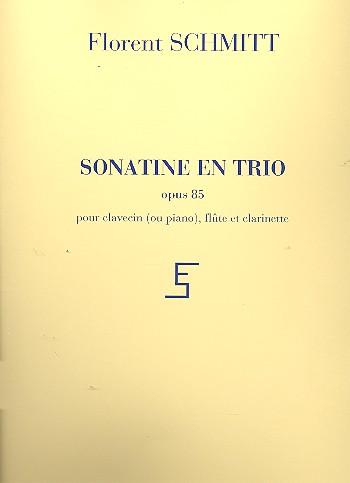 Schmitt, Florent - Sonatine en trio op.85 : pour