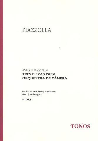 3 piezas para orquesta de camera: Ausgabe für Klavier und Streichorchester