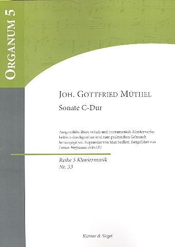 Müthel, Johann Gottfried - Sonate C-Dur : für Klavier