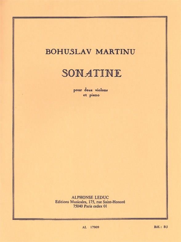 Martinu, Bohuslav - Sonatine : pour 2 violons et piano