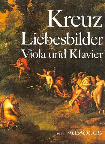 Kreuz, Emil - Liebesbilder op.5 : für Viola