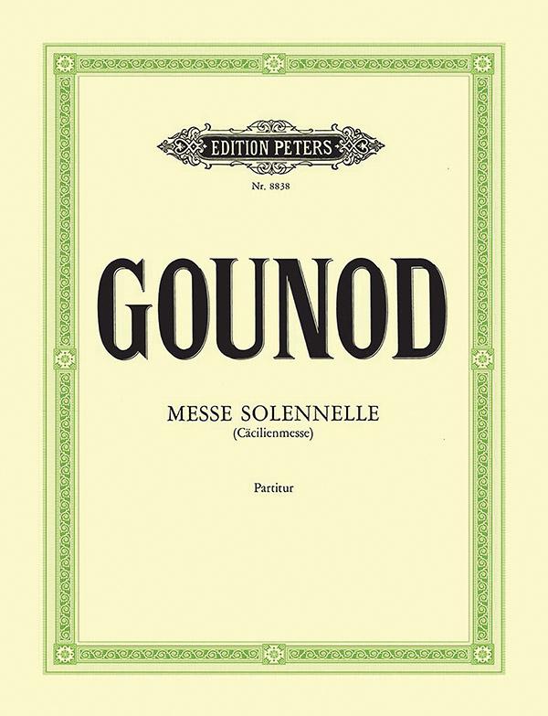 Gounod, Charles Francois - Messe solennelle : für Soli (STB),
