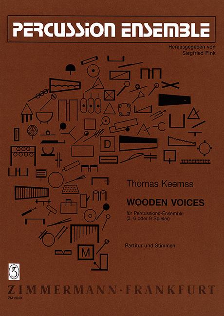 Wooden voices: für Percussionensemble (3, 6 oder 9 Spieler)