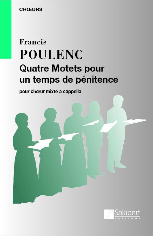 Poulenc, Francis - 4 motets pour un temps de penitence :