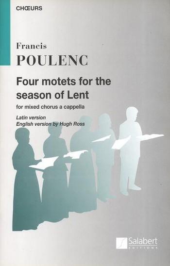 Poulenc, Francis - 4 Motets for the Season of Lent :
