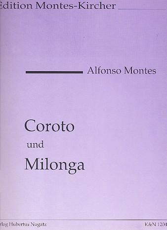 Montes, Alfonso - Coroto und Milonga :