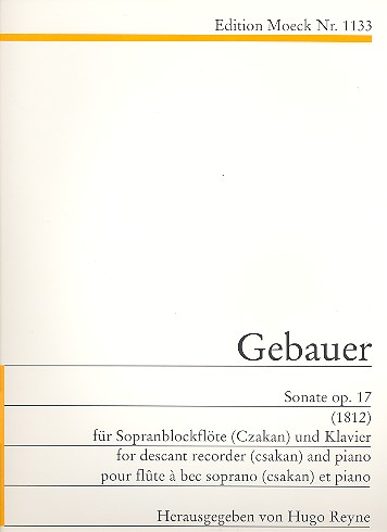 Gebauer, Michael Joseph - Sonate op.17 : für Sopranblockflöte