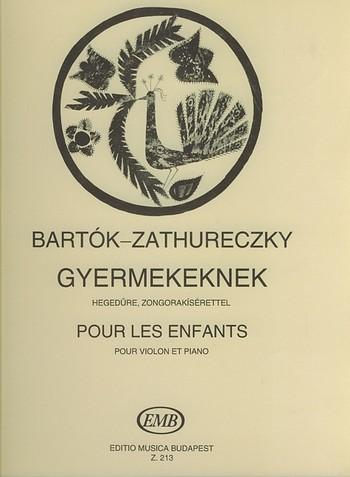 Bartók, Béla - Für Kinder : Ausgewählte Stücke