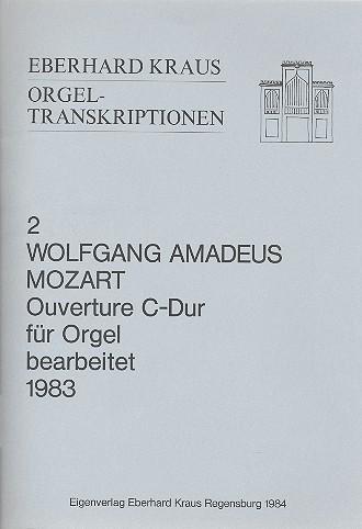 Ouvertüre C-Dur KV399: für Orgel