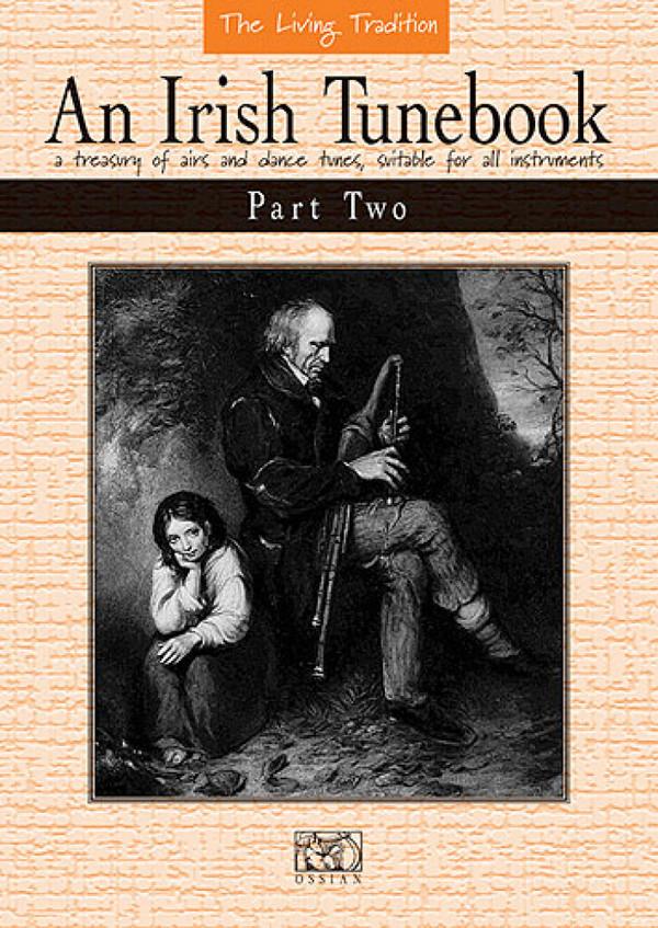 AN IRISH TUNEBOOK PART 2: MELODIE- AUSGABE FOR ALL INSTRUMENTS