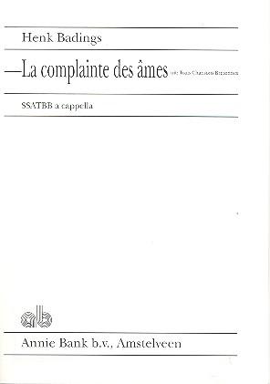 La complainte des ames: pour 6 voix mixtes a cappella partition