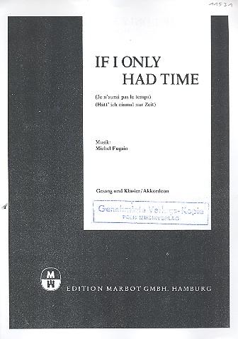 If I only had Time: Einzelausgabe Gesang / Klavier / Gitarre (fr/dt/en)