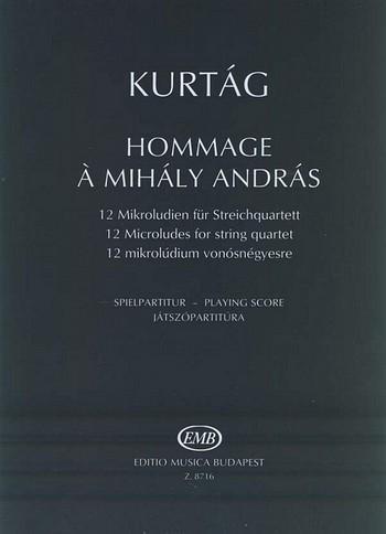 Kurtag, György - Hommage à Mihaly Andras :