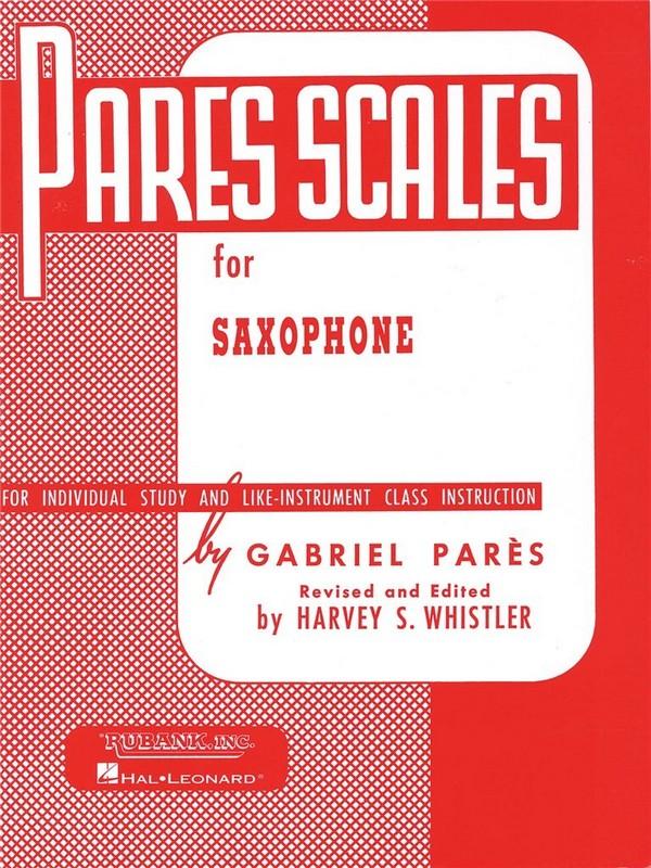 Parès, Gabriel - Pares Scales : for saxophone