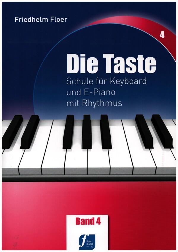 Die Taste Band 4: Schule für Keyboard und E-Piano mit Rhythmus