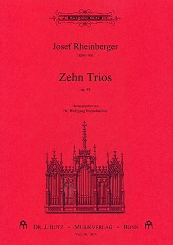 10 Trios opus.49: für Orgel