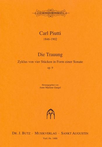 Die Trauung opus.9: Zyklus von 4 Stücken in Form einer Sonate