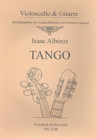 Albéniz, Isaac Manuel - Tango : für Violoncello