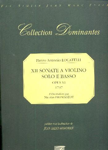 12 sonate a violino solo e basso opus.6 (1737): facsimile