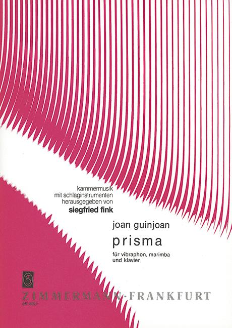PRISMA: FUER VIBRAPHON, MARIMBA UND KLAVIER SPIELPARTITUR