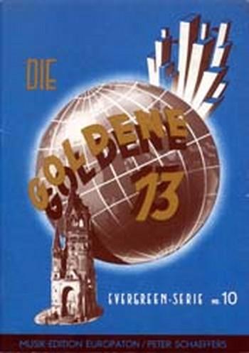 Die Goldene 13 Band 10: Evergreens für Gesang und Klavier