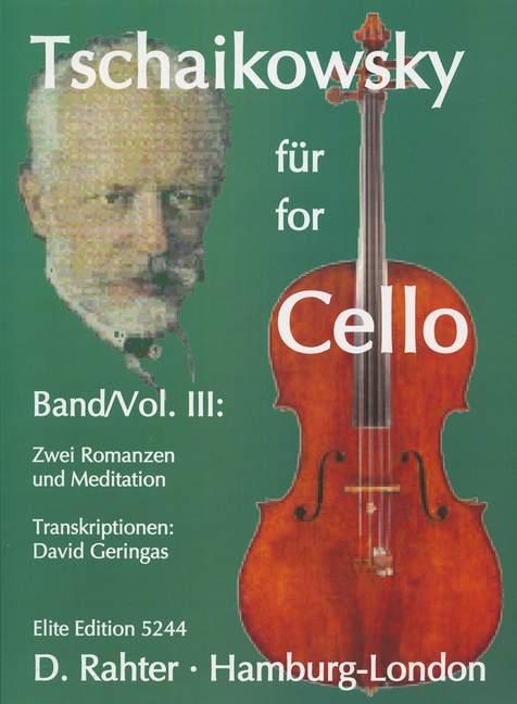 2 Romanzen und Meditation: für Cello und Klavier