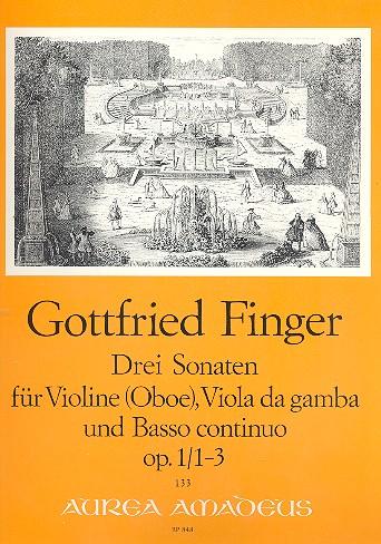 3 Sonaten opus.1,1-3: für Violine (Oboe), Viola da gamba und Bc