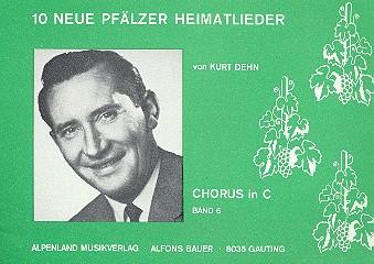 10 neue Pfälzer Heimatlieder: Chorusheft in C Band 6