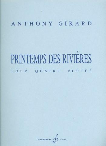 Girard, Anthony - Printemps des rivieres :