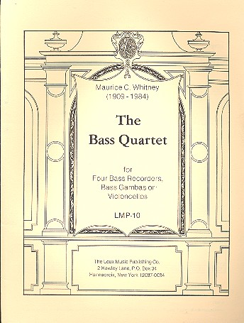 Whitney, Maurice Cary - The Bass Quartet : for bass recorders