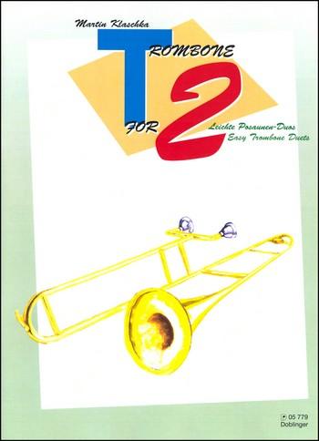 Klaschka, Martin - Trombone for 2 : leichte Posaunen-