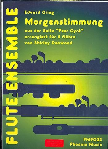 Grieg, Edvard Hagerup - Morgenstimmung aus Peer Gynt :