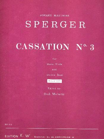 Cassation C-Dur Nr.3 : für Horn in D, Viola und Kontrabaß