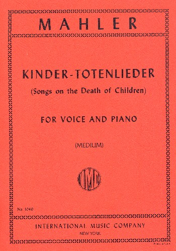 Mahler, Gustav - Kindertotenlieder : for medium