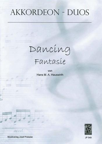 DANCING FANTASIE: FUER AKKORDEON- DUO