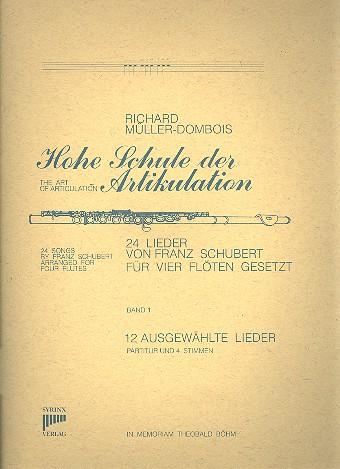 24 Lieder von Franz Schubert Bd.1 12 Lieder für 4 Flöten