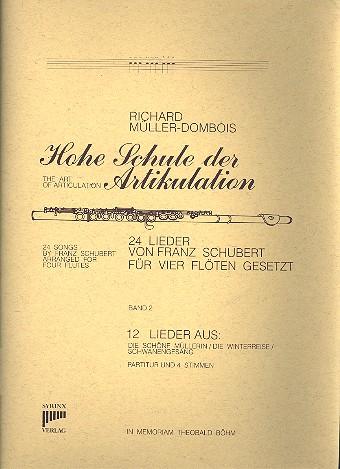 24 Lieder von Franz Schubert Bd.2: 12 Lieder für 4 Flöten