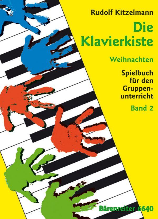 Die Klavierkiste: Weihnachten Spielbuch für den Gruppenunter-