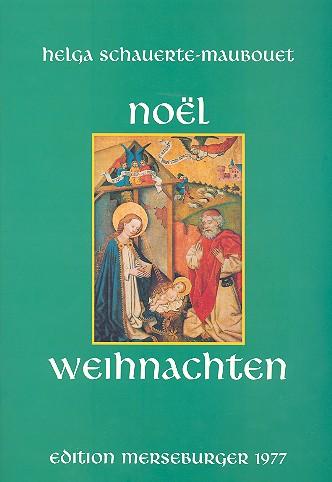 - Noel - Weihnachten : deutsche und französische Weihnachtlieder :