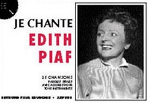 Je chante Edith Piaf: 25 chansons paroles seules avec accords pour