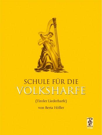 Schule für die Volksharfe (Tiroler Harfe)